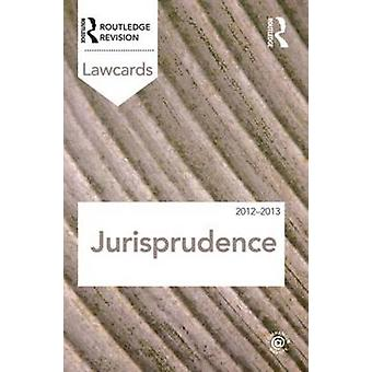Jurisprudence Lawcards 2012-2013 (7th Revised edition) by Routledge -