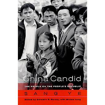 China Candid - The People on the People's Republic by Ye Sang - Geremi