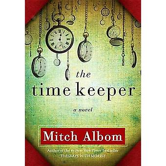 The Time Keeper by Mitch Albom - 9781401322786 Book