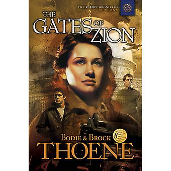 Gates of Zion - Bk. 1 by Bodie Theone - 9781414301020 Book