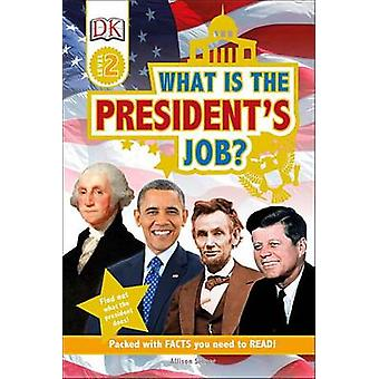 What Is the President's Job? by Allison Singer - 9781465457486 Book