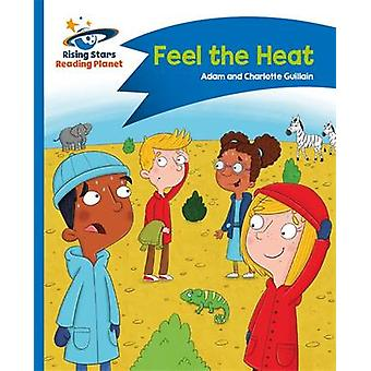 Reading Planet - Feel the Heat - Blue - Comet Street Kids by Adam Guil
