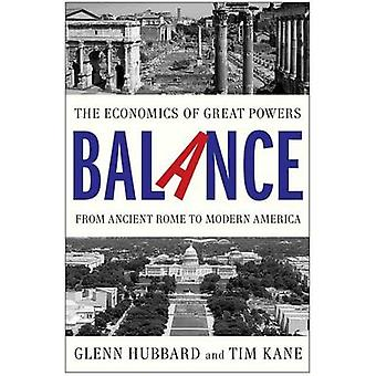 Balance - The Economics of Great Powers from Ancient Rome to Modern Am