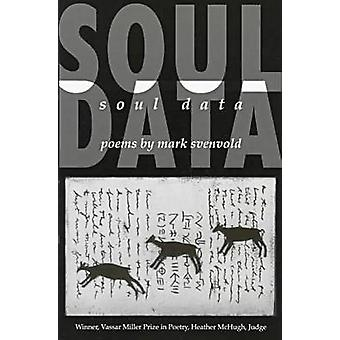 Soul Data by Svenvold-M - 9781574410464 Book