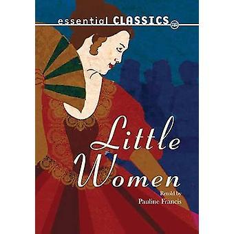 Little Women by Louisa May Alcott - Pauline Francis - 9781783220663 B
