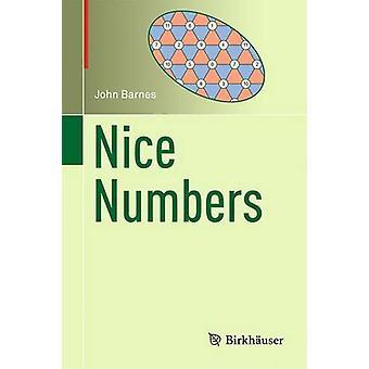 Nice Numbers - 2016 by John Barnes - 9783319468303 Book