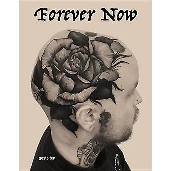 Forever More - The New Tattoo - 9783899559262 Book