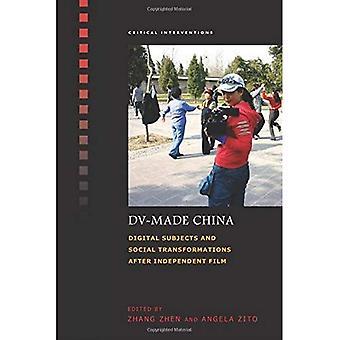 DV-Made China: Sujets numériques et Transformations sociales après Film indépendant (Interventions critiques)