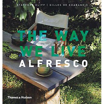 The Way We Live - Alfresco by Stafford Cliff - Gilles de Chabaneix - 9