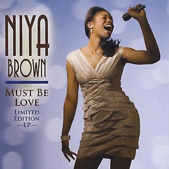 Niya Brown - Must Be Love EP [CD] USA import