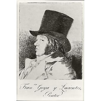 Jos Francisco De Goya Y Lucientes 1746-1828 hiszpański malarz i grafik PosterPrint portret własny