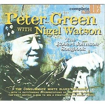 The Robert Johnson Songbook by Peter Green & Nigel
