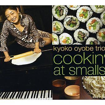Kyoko Oyobe Trio - Kyoko Oyobe Cookin' at Smalls [CD] USA import