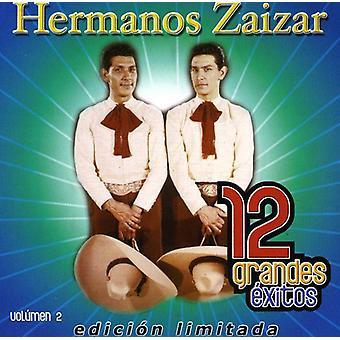 Hermanos Zaizar - Hermanos Zaizar: Vol. 2-12 Grandes Exitos [CD] USA importerer