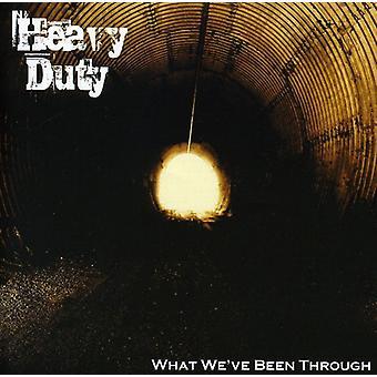 Heavy Duty - wat We Ve Been Through [CD] USA import