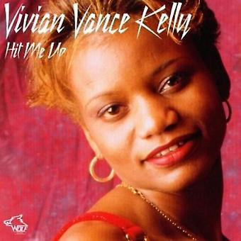 Vivian Vance Kelly - Hit mig op [CD] USA import