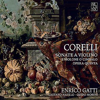 Corelli / Gatti, Enrico / Nasillo, Gaetano / Morini, Guido - Corelli: violinsonater [CD] USA import