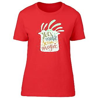 Lets Make Some Magic / Bunny Tee Women's -Image by Shutterstock
