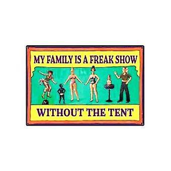 My Family Is A Freak Show Funny Fridge Magnet