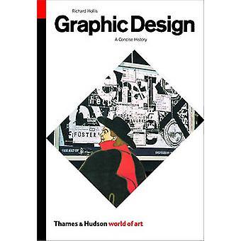 Grafik-Design - A Concise History (2. überarbeitete Auflage) von Richard Ho