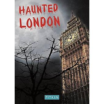 Haunted London by Charles Fowkes - Ruper Matthews - 9780853726340 Book