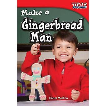 Faire un homme de pain d'épice de Conni Medina - livre 9781433335945