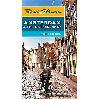 Rick Steves Amsterdam & Nederländerna (tredje upplagan) av Rick S