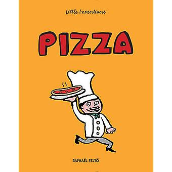 Pizza by Raphael Fejto - 9781770857490 Book