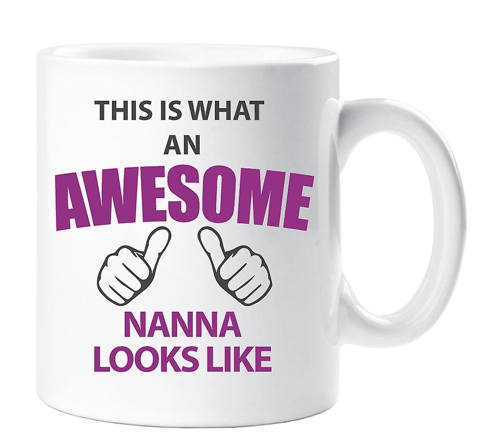 Quoi Mug Impressionnant Ressemble C'est Un Nanna DHW29IEYe