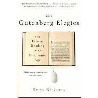 The Gutenberg Elegies by S. Birkets - 9780865479579 Book