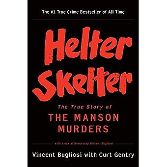 Helter Skelter - a verdadeira história dos assassinatos de Manson