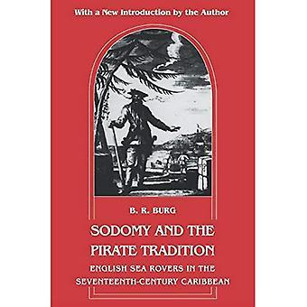 Sodomie und der Piraten-Tradition: Englisch Sea Rovers in der Karibik des 17. Jahrhunderts