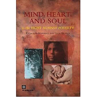 Mind, Heart, and Soul in the Fight Against Poverty
