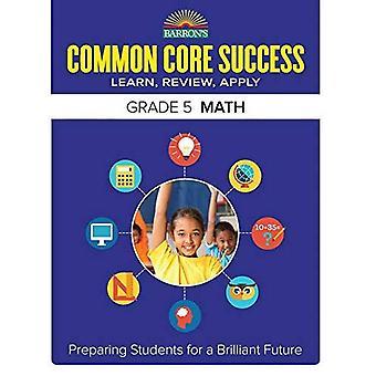 Barron's Common Core Success Grade 5 Math Workbook (Barron's Common Core Success Workbooks)