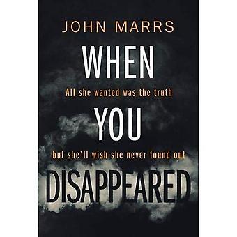 Quando você desapareceu
