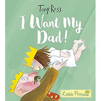 Ik wil mijn vader! (Prinsesje)
