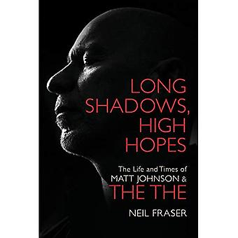 The Long Shadows, High Hopes