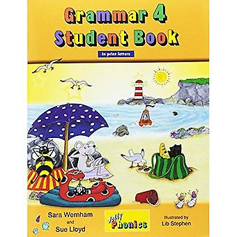 Grammar 4 Student Book (in Print Letters): Jolly Phonics