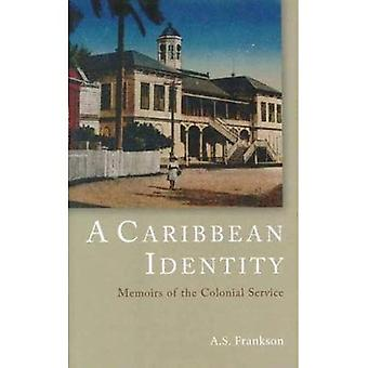 Une identité Caraïbe: Mémoires du colonial