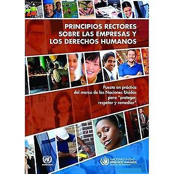 Principios Rectores sobre las Empresas y los Derechos Humanos: Puesta nl pro ctica del marco de las Naciones Unidas...