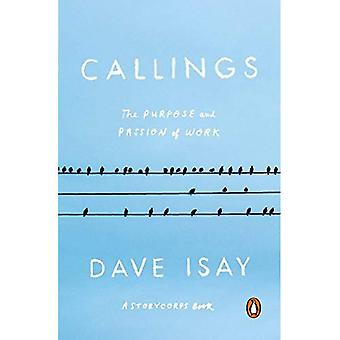 Callings: The Purpose and Passion of Work (Storycorps� Book)