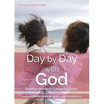 Day by Day with God January - April 2018: Rooting women's lives in the Bible (Day by Day with God)