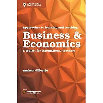 Approaches to Learning and Teaching Business & Economics: A Toolkit for International Teachers