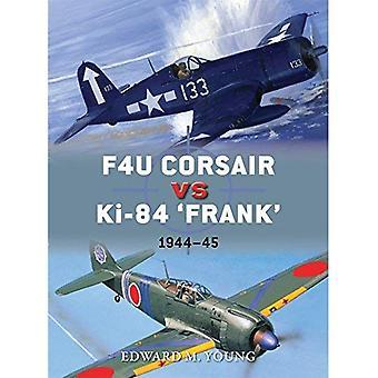 F4U Corsair vs Ki-84 «Frank»: Pacific Theater 1945 (Duel)