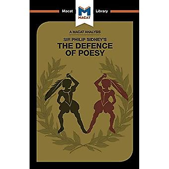 Philip Sidney's Defence of Poesy (The Macat Library)
