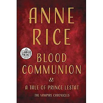 Blod gemenskap: En berättelse om Prince Lestat (Vampire Chronicles)