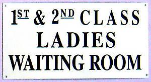Ladies Waiting Room steel wall sign  (dp)