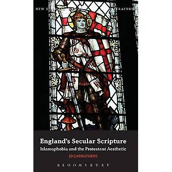 Englands Secular Scripture by Carruthers & Jo
