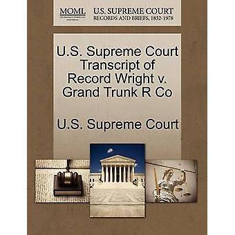 الولايات المتحدة محاضر جلسات المحكمة العليا رأيت سجل ضد شركة R الجذع الكبرى بالمحكمة العليا للولايات المتحدة