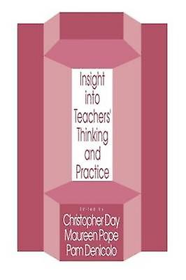 Insights Into Teachers Thinking and Practice by Day & Christopher